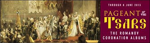 Romanov Coronation Albums Exhibition (Courtesy Hillwood Museum, Washington, DC)
