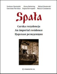 Spala: An Imperial Residence