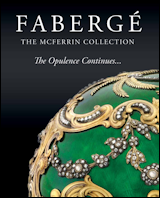 Fabergé: From a Snowflake to an Iceberg, 2013; Fabergé: The McFerrin Collection - The Opulence Continues... 2016