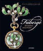 Tillander-Godenhielm, Ulla. Faberge: His Masters and Artisans, 2018